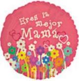 """18"""" Eres la Mejor Mama"""