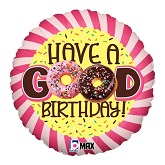 "18"" MAX Have a Good Birthday Donut Balloon"