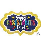 "27"" Assistant's Day Marquee Foil Balloon"