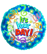 "4"" Airfill It's Your Day Balloon"