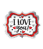 "18"" I Love You Marquee Foil Balloon"
