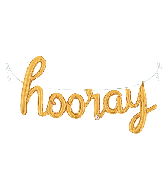 """44"""" Air Filled Only Hooray Script - Gold Foil Balloon"""