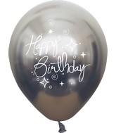 "12"" Mirror Happy Birthday Space Grey Latex Balloons (25 Per Bag) 2 Side Print"
