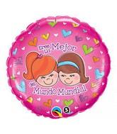 "18"" Round Eres La Mejor Del Mundo Mundial Foil Balloon"