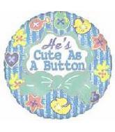 "33"" He's Cute as a Button"