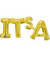 """26"""" Jumbo Phrase """"IT'S A """" Gold Balloon Packaged"""