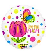 """21"""" Mighty Bright Balloon Mighty Mom Love"""