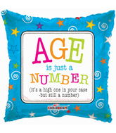 """18"""" Age is Just A Number Balloon"""