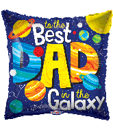 "18"" To The Best Dad In The Galaxy Foil Balloon"