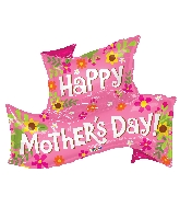 "36"" Happy Mother's Day Banner Shape Foil Balloon"