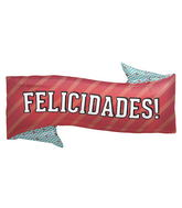 """31"""" Foil Balloon Felicidades Banner"""