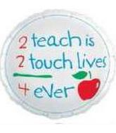 """9"""" To Teach is To Touch Lives"""