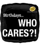 "18"" Birthdays Who Cares?! Smarty Pants"