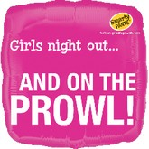 """18"""" Girls Night Out and on the Prowl Balloon"""
